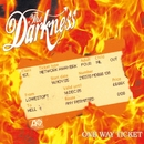 One Way Ticket/The Darkness