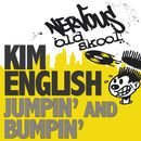 Jumpin' and Bumpin'/Kim English