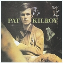 Light of Day/Pat Kilroy