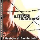 O.S.T. Il servo Ungherese/Davide Luini