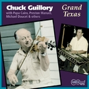 Grand Texas/Chuck Guillory