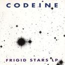 Frigid Stars/Codeine