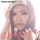 Far As The Sky/Charice