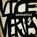Vice Verses (Deluxe)/Switchfoot
