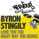 Love You The Right Way/Byron Stingily