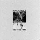 The White Birch/Codeine
