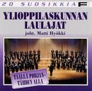 20 Suosikkia / Täällä Pohjantähden alla/Ylioppilaskunnan Laulajat - YL Male Voice Choir