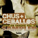 Back On Tracks Vol 2 - Sampler/Chus & Ceballos
