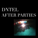 After Parties 1/Dntel
