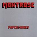 Paper Money/Montrose