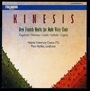 Kinesis / New Finnish Works for Male Voice Choir/Ylioppilaskunnan Laulajat - YL Male Voice Choir