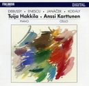 Works by Debussy, Enescu, Janácek and Kodály/Tuija Hakkila and Anssi Karttunen