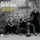 Who's Feeling Young Now?/Punch Brothers