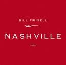Nashville/Bill Frisell