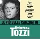 Le più belle canzoni di Umberto Tozzi/Umberto Tozzi
