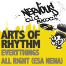 Everything's All Right (Esa Nena)/Arts Of Rhythm