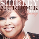 Live: The Journey/Shirley Murdock