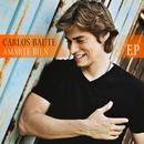 Amarte bien EP/Carlos Baute
