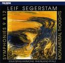 Leif Segerstam : Symphonies 9 & 12, Monumental Thoughts/Staatsphilharmonie Rheinland-Pfalz