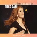 Live From Austin TX/Neko Case