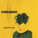 Good 4 We/D-Influence