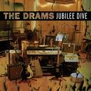 Jubilee Dive/The Drams
