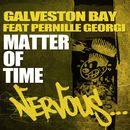Matter Of Time feat. Pernille Georgi/Galveston Bay
