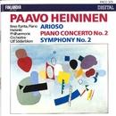 Paavo Heininen : Arioso, Piano Concerto No.2, Symphony No.2/Helsinki Philharmonic Orchestra