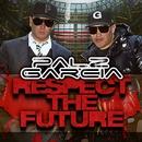 Respect The Future/Palz & Garcia