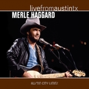 Live From Austin TX/Merle Haggard
