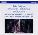 Aulis Sallinen : Shadows Op.52, Cello Concerto Op.44, Symphony No.4/Helsinki Philharmonic Orchestra