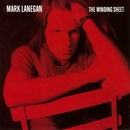 The Winding Sheet/Mark Lanegan