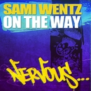 On The Way/Sami Wentz