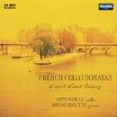French Cello Sonatas/Arto Noras and Bruno Rigutto