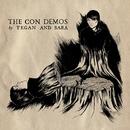 The Con Demos/Tegan And Sara