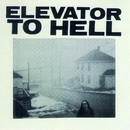 Parts 1-3/Elevator To Hell