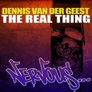 The Real Thing/Dennis van der Geest