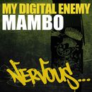 Mambo/My Digital Enemy