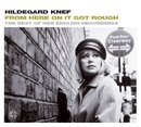 From Here On It Got Rough - The Best Of Her English Recordings/Hildegard Knef
