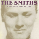 Strangeways, Here We Come/The Smiths