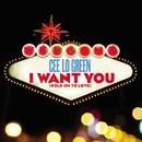 I Want You (Hold On To Love) [feat. Tawiah]/CeeLo Green