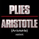 Aristotle Mixtape/Plies