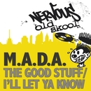 Good Stuff EP/M.A.D.A.