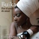 Por el amor de amar EP (O.S.T. La piel que habito)/Buika