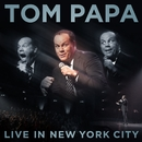 Live In New York City/Tom Papa