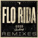 Good Feeling (Remixes)/Flo Rida