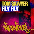 Fly Fly/Tom Sawyer
