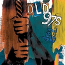 Drag It Up/Old 97's