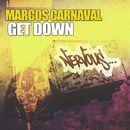 Get Down/Marcos Carnaval