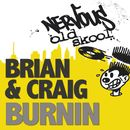 Burnin EP/Brian & Craig